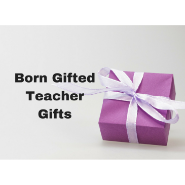 Born-Gifted-Teacher-Gifts